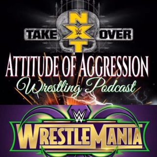 NXT Takeover: New Orleans and WrestleMania 34 Preview